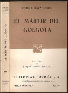 Portada del libro El martir de Golgota de Perez Escrich. Editorial Adarve, Editoriales actuales de España