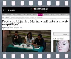 Artículo publicado en el portal La Jornada de México acerca del libro Cada muerte el fin del mundo de Alejandro Merino. Editorial Adarve, Editoriales de España