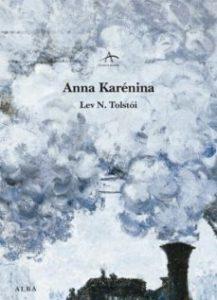 Portada del libro Anna Karenina de Leon Tolstoi. Editorial Adarve, Editoriales españolas actuales