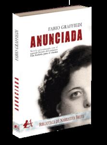 Portada del libro Anunciada de Fabio Graffiedi. Editorial Adarve, Editoriales españolas actuales