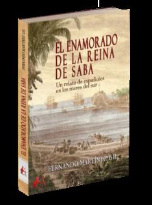 Portada del libro El enamorado de la reina de Saba de Fernando Martínez Gil. Editorial Adarve, Editoriales españolas actuales