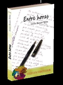 Portada del libro Entre horas de Antonio Manzano Molina. Colección Verso y Color, Editorial Adarve
