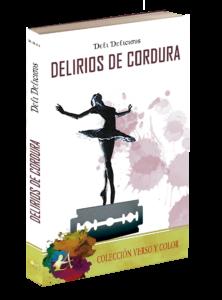 Portada del libro Delirios de cordura de Deli Delicious. Editorial Adarve, Colección Verso y Color