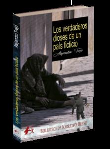 Portada del libro Los verdaderos dioses de un país ficticio de Alejandro Trejo. Editorial Adarve, Editoriales de España