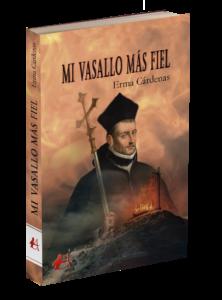 Portada del libro Mi vasallo más fiel de Erma Cárdenas. Editorial Adarve, Editoriales de España