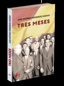 Portada del libro Los tres meses de José Antonio Fernández Asenjo. Editorial Adarve, Editoriales de España