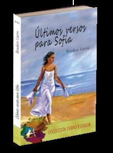 Portada del libro Últimos versos para Sofía de Benedicto Cuervo. Editorial Adarve, Colección Verso y Color