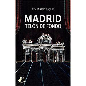 Madrid, telón de fondo