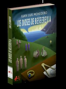 Portada del libro Los dioses de Beeserevia de Juan Luis Monedero. Editorial Adarve, Editoriales españolas actuales