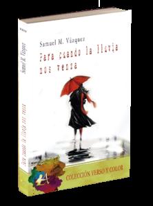 Portada del libro Para cuando la lluvia nos alcance de Samuel M Vázquez. Editorial Adarve, Editoriales españolas actuales