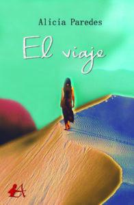 Portada del libro El viaje de Alicia Paredes. Editorial Adarve, Editoriales de España