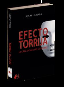 Portada del libro Efecto torrija de Luis M La Haba. Editorial Adarve, Editoriales de España