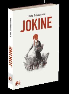 Portada del libro Jokine de Kote Zubizarreta. Editorial Adarve, Editoriales que aceptan manuscritos