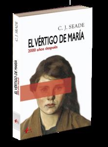 Portada del libro El vértigo de María de C J Seade. Editorial Adarve, Editoriales de España