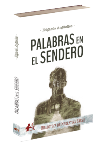 Portada del libro Palabras en el sendero de Edgardo Argüelles. Editorial Adarve, Editoriales de España
