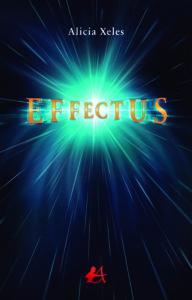 Portada del libro Effectus de Alicia Xeles. Editorial Adarve, Editoriales que aceptan manuscritos