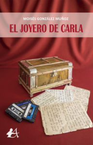 Portada del libro El joyero de Carla de Moisés González Muñoz. Editorial Adarve, Editoriales de España