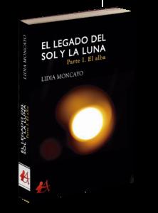 Portada del libro El legado del sol y la luna de Lidia Moncayo. Editorial Adarve, Editoriales de España