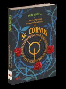 Portada del libro Sr Corvus de Bruno Brizuela. Editorial Adarve, Editoriales de España