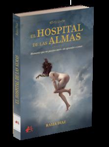 Portada del libro El hospital de las amas de Raiza Díaz Suárez. Editorial Adarve, Editoriales que aceptan manuscritos