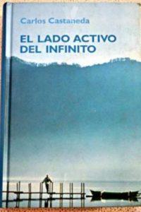 El lado activo del infinito de Carlos Castaneda