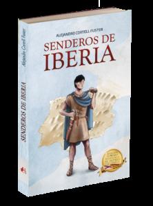 Portada del libro Senderos de Iberia de Alejandro Cortell Fuster. Editorial Adarve, Editoriales que aceptan manuscritos