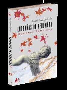 Portada del libro Entrañas de penumbra: cuentos lúbricos de Fernando Lucas García Siles. Editorial Adarve, Editoriales que aceptan manuscritos