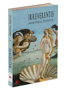 Portada del libro Irreverentis de Meritxell Tejedor. Editorial Adarve, Editoriales que aceptan manuscritos