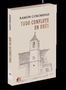 Portada del libro Todo confluye en Urús de Ramón Corominas. Editorial Adarve, Editoriales que aceptan manuscritos