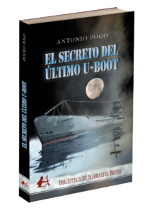 Portada del libro El secreto del último U-Boot de Antonio Pogo. Editorial Adarve, Editoriales de España