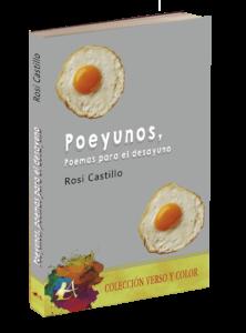 Portada del libro Poeyunos poemas para el desayuno de Rosi Castillo. Editorial Adarve, Editoriales de España