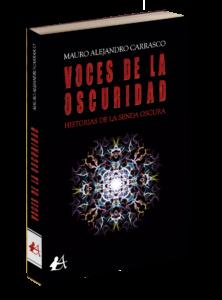 Portada del libro Voces de la oscuridad de Mauro Alejandro Carrasco. Editorial Adarve, Editoriales tradicionales de España