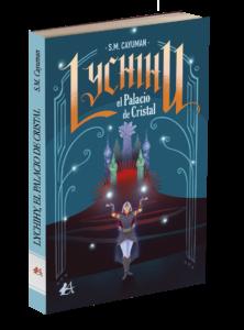 Portada del libro Lychihu el palacio de cristal de SM Cayuman. Editorial Adarve, Publicar un libro