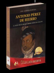 Portada del libro Antonio Pérez de Hierro de José Luis Basulto Ortega. Editorial Adarve, Editoriales de España