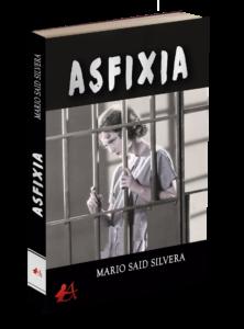 Portada del libro Asfixia de Mario Said Silvera. Editorial Adarve, Editoriales de España