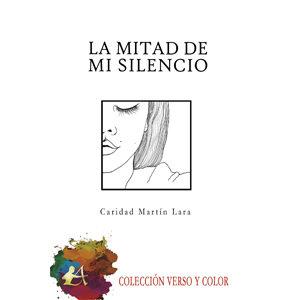 La mitad de mi silencio
