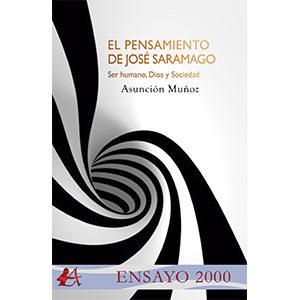 El pensamiento de Saramago Ser humano, Dios y Sociedad
