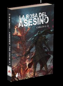 Portada del libro La rosa del asesino de Carlos G Q. Editorial Adarve, Editoriales de España