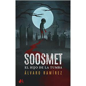 Soosmet, el hijo de la tumba