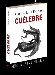 Portada del libro Cuélebre de Carlos Ruiz Ramos. Editorial Adarve, Editoriales actuales de España