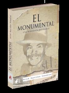 Portada del libro El monumental de Erick Bastidas. Editorial Adarve, Editoriales actuales de España