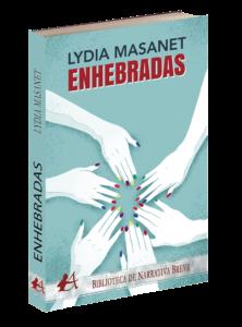 Portada del libro Enhebradas de Lydia Masanet. Editorial Adarve, Editoriales actuales de España