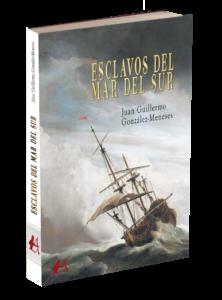 Portada del libro Esclavos del mar del sur de Juan Guillermo González Meneses. Editorial Adarve, Publicar un libro