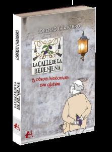 Portada del libro La calle de la berenjena y otro relatos sin gluten de Lorenzo Chaparro. Editorial Adarve, Editoriales que aceptan manuscritos