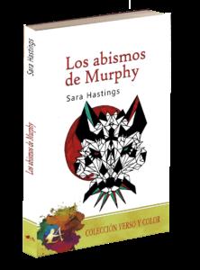 Portada del libro Los abismos de Murphy de Sara Hastings. Editorial Adarve, Publicar un libro