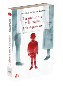Portada del libro La urdimbre y la trama de Marcelo Matas de Álvaro. Editorial Adarve, Editoriales que aceptan manuscritos