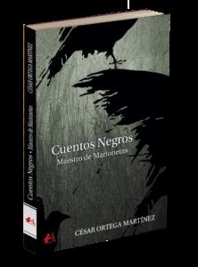 Portada del libro Cuentos negros Maestro de marionetas de César Ortega Martínez. Editorial Adarve, Editoriales actuales de España