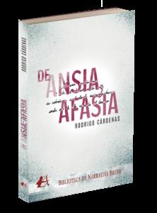 Portada del libro De ansia afasia de Rodrigo Cárdenas. Editorial Adarve, Editoriales actuales de España