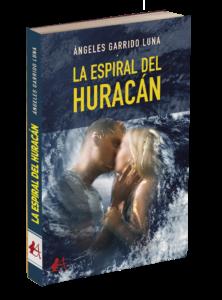 Portada del libro La espiral del huracán de Ángeles Garrido Luna. Editorial Adarve, Editoriales de España