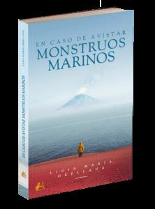 Portada del libro En caso de avistar monstruos marinos de Ligia María Orellana. Editorial Adarve, Editoriales que aceptan manuscritos